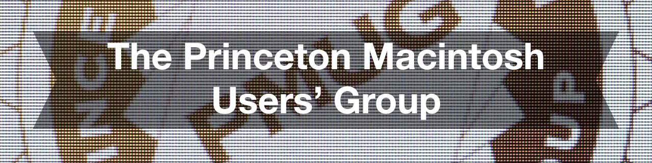 Princeton Macintosh Users' Group